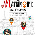Le matrimoine de paris, par edith vallée