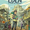Eden, tome 1 : le visage des sans-noms, de fabrice colin & carole maurel