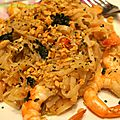 Pâtes de riz sautées aux crevettes ou pad thaï