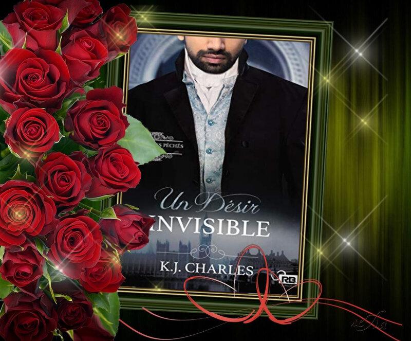 La Cité des péchés tome 1 : un désir invisible (KJ Charles)