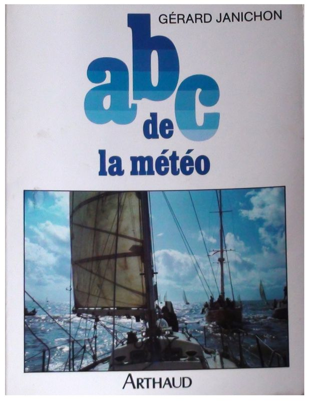 L'abc de la Météo, par G. Janichon, Indispensable...
