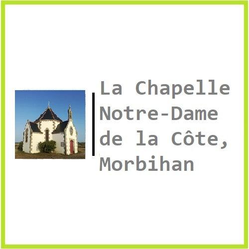 La Chapelle Notre-Dame de la Côte, Morbihan