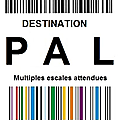 Challenge de liligalipette, destination pal