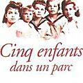 Cinq enfants dans un parc - simone de saint-exupéry