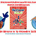 Blateman & Bobine Sortie Officielle 10/12/2015