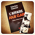 L'affaire julie clain, de martine gasnier