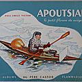 Livre de collection ... apoutsiak (1966) * père castor *
