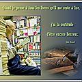 Citation : quand je pense à tous les livres qu'il me reste à lire, j'ai la certitude d'être encore heureux (jules renard)