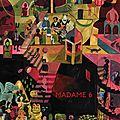 Madame 6