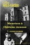 Meurtres à Château Arnoux tome 2