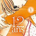 12 ans t.1