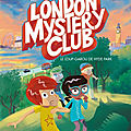 London mystery club : le loup-garou de hyde park de davide cali et yannick robert, abc melody, 2016