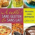 A table, sans gluten et sans lait