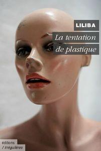 La tentation de plastique