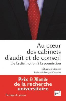 """Les dominés de l'audit. Sébastien Stenger """"Au cœur des cabinets d'audit et de conseil. De la distinction à la soumission"""""""