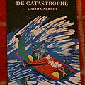 Une putain de catastrophe - david carkeet