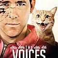 The voices (docteur dolittle version psychopathe)
