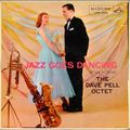 Dave Pell Octet - 1956 - Jazz Goes Dancing (RCA Victor)