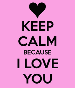 keep-calm-because-i-love-you-3370
