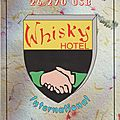 Whisky hotel international.