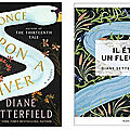 Once upon a river, de diane setterfield