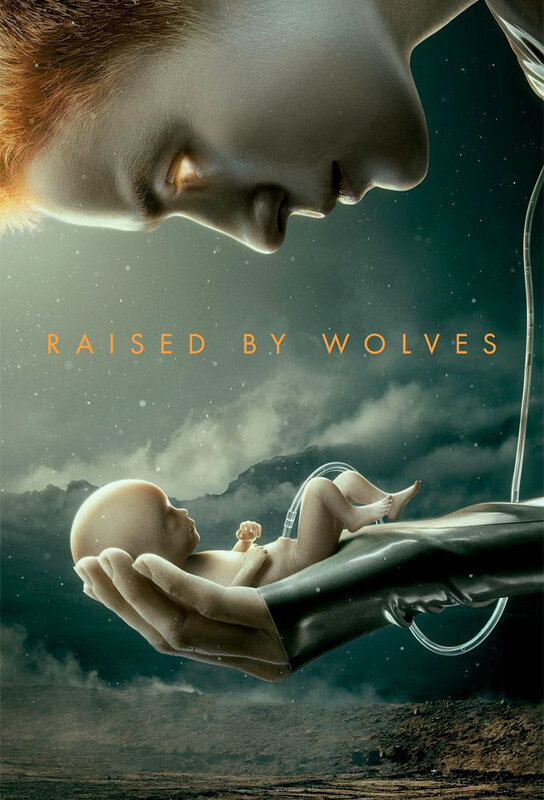 Raised By Wolves S1 poster