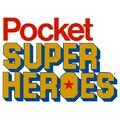pocket super heroes