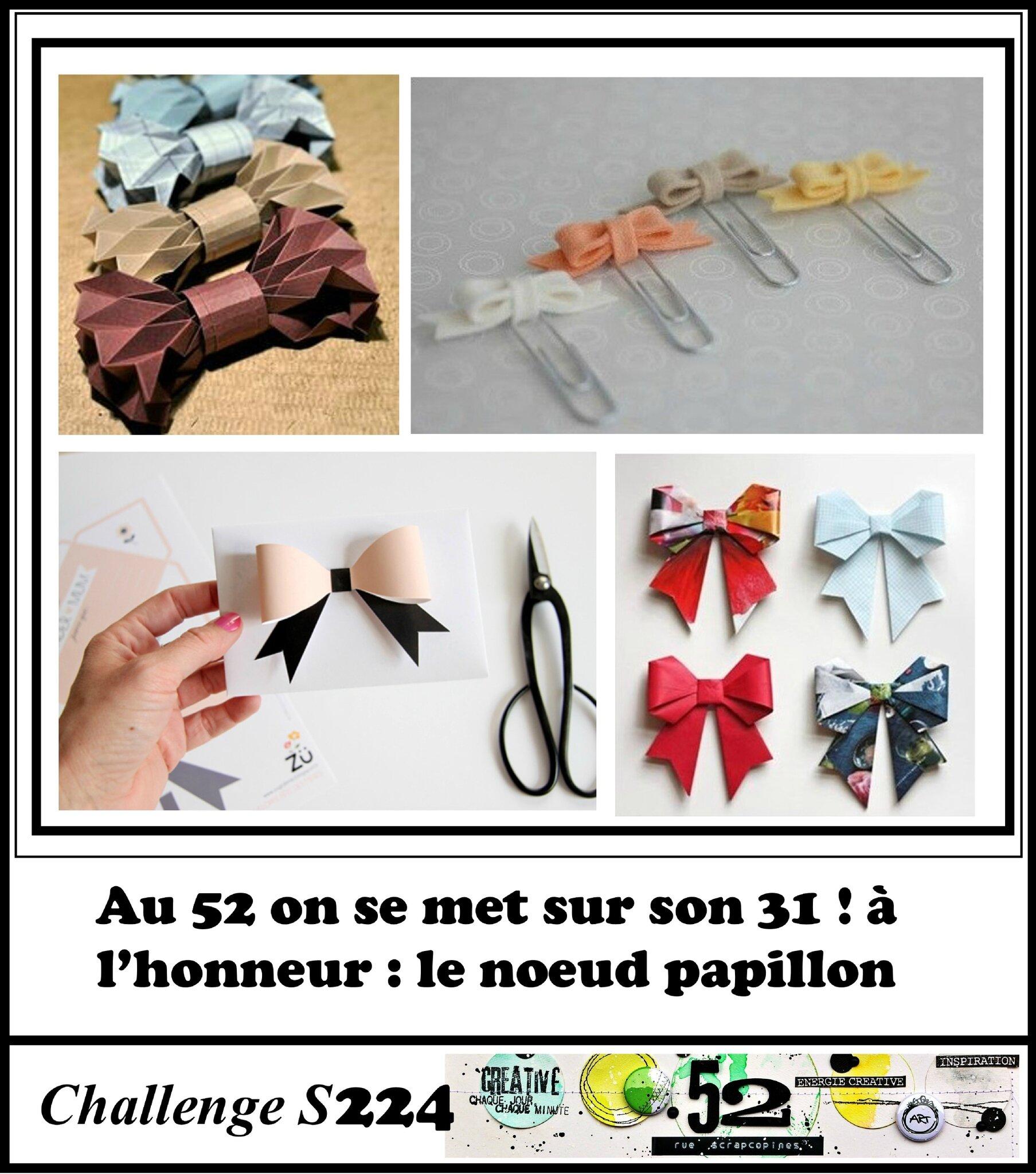 pas cher pour réduction beauté Beau design Challenge S224 : nœud papillon - 52 RUE SCRAPCOPINES
