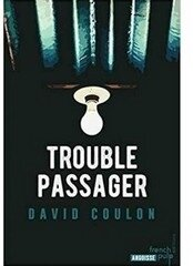 trouble passager