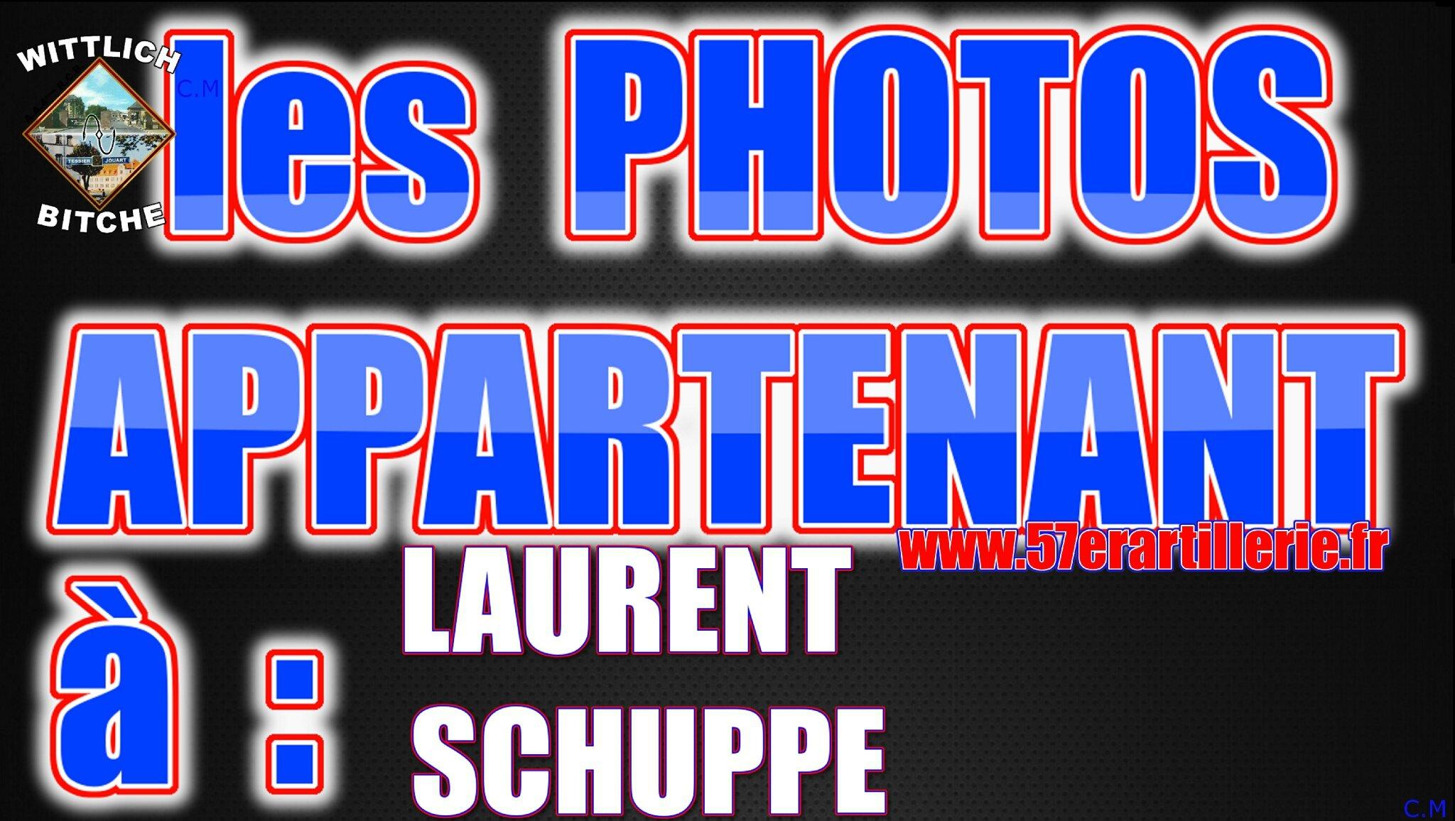 les PHOTOS APPARTENANT à LAURENT SCHUPPE