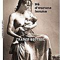 Né d'aucune femme- franck bouysse