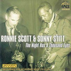 Ronnie Scott & Sonny Stitt - 1964 - The Night Has A Thousand Eyes (JHAS)