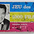 Jeu ... jeu des 1000 francs *