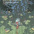 Nymphéas noirs - duval, bussi, cassegrain