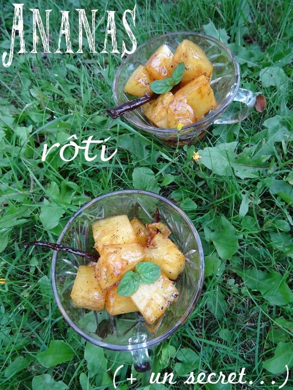 Ananas roti - vanille et vinaigre de framboise
