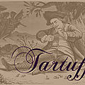 Tartuffe ou l'imposteur de moliere