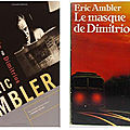 The mask of dimitrios, d'eric ambler