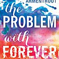 {cover reveal} - the problem with forever, jennifer l. armentrout