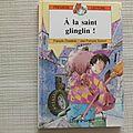 A la saint glinglin, françois chadebec, collection première lecture, éditions rouge et or 1989
