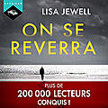 On se reverra, de lisa jewell