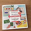 J'ai lu mon matériel montessori 20 projets à fabriquer de sylvie et noémie d'esclaibes (editions l'inédite)