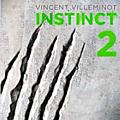 Instinct, tome 2, écrit par vincent villeminot