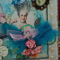 Quelques creas theme marie antoinette