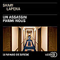 Un assassin parmi nous, de shari lapena
