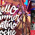 Hello summer latino noche vendredi 22 juin de 18h