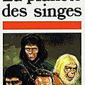 _la planète des singes_, de pierre boulle (1963)