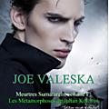Joe valeska nous propose un extrait des métamorphoses de julian kolovos