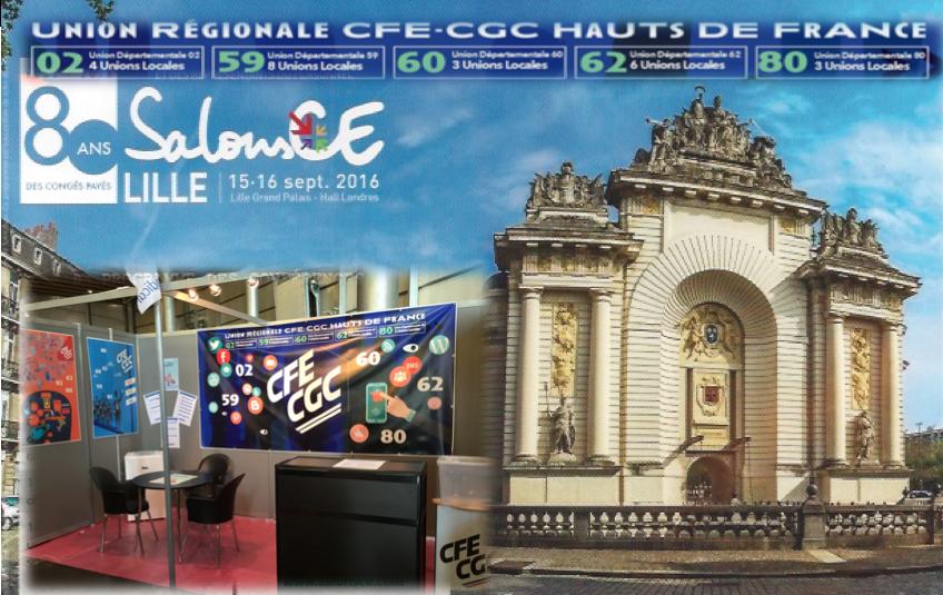 SalonsCE 2016 : Toute l' Equipe de l' UL de Lille vous donne rendez-vous le 15-16 sept. sur le stand CFE-CGC HAUTS DE FRANCE !