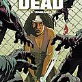 Walking dead, tome 6, vengeance, écrit par robert kirkman, dessins de charlie adlard