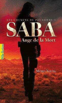 Saba Ange de la Mort Moira Young